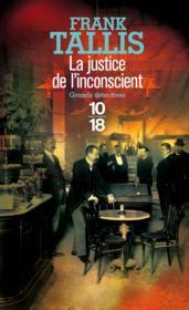La justice de l'inconscient - Couverture - Format classique