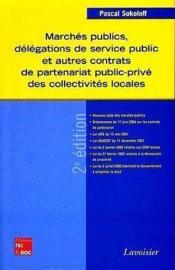 Marchés publics, délégations de service public et autres contrats de partenariat public-privé des collectivités locales - Couverture - Format classique