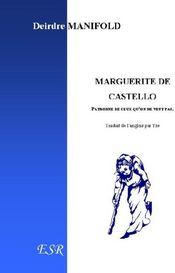 Marguerite De Castello, Patronne De Ceux Qu'On Ne Veut Pas - Couverture - Format classique