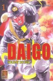 Daigo, Soldat Du Feu ; Daïgo, Soldat Du Feu T.1 - Couverture - Format classique