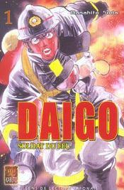 Daigo, Soldat Du Feu ; Daïgo, Soldat Du Feu T.1 - Intérieur - Format classique