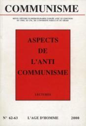 Revue Communisme N.62/63 ; Aspects De L'Anti-Communisme - Couverture - Format classique