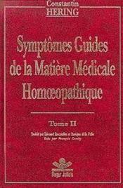 Symptomes Guides Homeopathie T2 - Couverture - Format classique