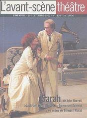 Revue L'Avant-Scene Theatre N.1120 ; Sarah - Couverture - Format classique