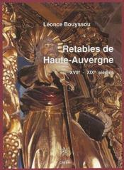 Retables De Haute Auvergne Xviie-Xixe Siecles - Intérieur - Format classique