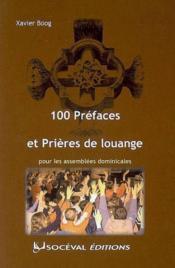 100 préfaces et prières de louange pour les assemblées dominicales - Couverture - Format classique