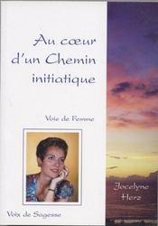 Au Coeur D'Un Chemin Initiatique - Voie De Femme - Intérieur - Format classique