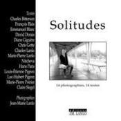 Solitudes ; 14 photographies, 14 textes - Couverture - Format classique