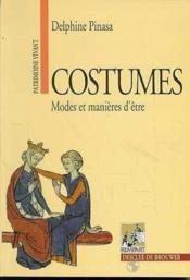 Costumes t.1 ; modes et manières d'être - Couverture - Format classique