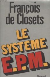Le Systeme E.P.M. - Couverture - Format classique