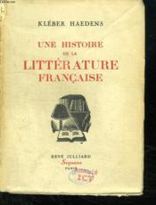 Une Histoire De La Litterature Francaise. - Couverture - Format classique