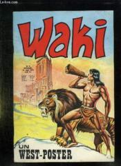 Waki N° 5 Du 10 Juin 1974. Un West Poster. - Couverture - Format classique