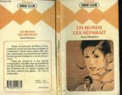 Un Monde Les Separait - Couverture - Format classique