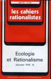 Les Cahiers Rationalistes N°333 - Ecologie Et Rationalisme - Dourdan 1976, 3 - Couverture - Format classique