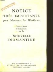 Notice Tres Importante Pour Les Messieurs Les Detaillants Concernant Le Lancement De La Nouvelle Diamantine - Couverture - Format classique