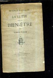 La Lutte Pour Le Bien Etre / Miseres Sociales. - Couverture - Format classique
