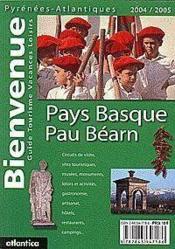 Bienvenue pays basque-pau bearn 2004/2005 - Couverture - Format classique