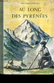 Au Long Des Pyrenees. - Couverture - Format classique