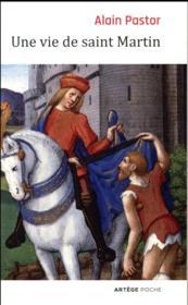 Une vie de saint Martin - Couverture - Format classique