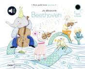 Je découvre Beethoven - Couverture - Format classique