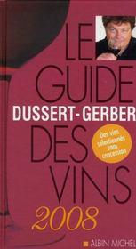Le guide Dussert-Gerber des vins de France (édition 2008) - Intérieur - Format classique