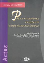 Place de la bioethique en recherche et dans les services cliniques - 1ere edition - Intérieur - Format classique