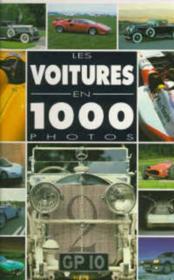 Les voitures en 1000 photos - Couverture - Format classique