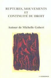 Ruptures, Mouvements Et Continuite Du Droit - Intérieur - Format classique