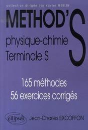 Method'S ; physique-chimie ; terminale S ; 165 méthodes, 56 exercices corrigés - Intérieur - Format classique