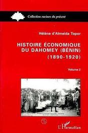 Histoire Economique Du Dahomey Benin T.2 - Intérieur - Format classique