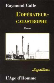 L'Operateur-Catastrophe - Couverture - Format classique