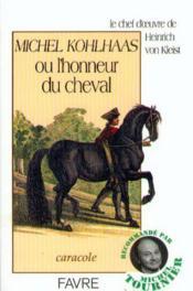 Michel kohlhaas honneur cheval - Couverture - Format classique