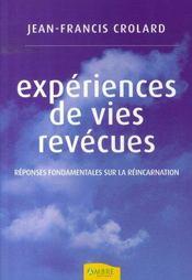 Expériences de vies revécues ; réponses fondamentales sur la réincarnation - Intérieur - Format classique
