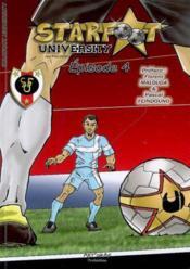 Starfoot University T.4 ; Confrontations - Couverture - Format classique