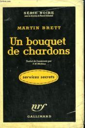 Un Bouquet De Chardons. ( The Long Run ). Collection : Serie Noire Avec Jaquette N° 367 - Couverture - Format classique