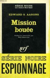Mission Bouee. Collection : Serie Noire N° 997 - Couverture - Format classique