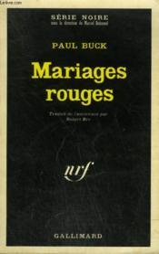 Mariages Rouges. Collection : Serie Noire N° 1450 - Couverture - Format classique