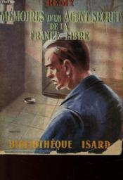 Memoire D'Un Agent Secret De La France Libre - Juin 1940 - Juin 1942 - Livre Quatrieme - Couverture - Format classique