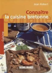Connaitre la cuisine bretonne - Couverture - Format classique