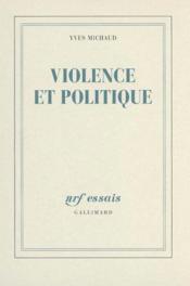 Violence Et Politique - Couverture - Format classique