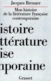 Mon Histoire De La Litterature Francaise Contemporaine - Couverture - Format classique