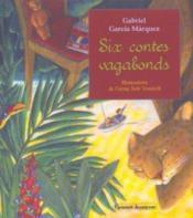 Six contes vagabonds - Couverture - Format classique