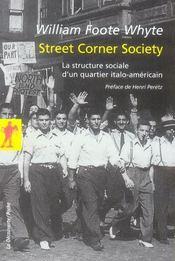 Street corner society ; la structure sociale d'un quartier italo-américain - Intérieur - Format classique