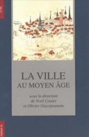 La Ville Au Moyen Age 2 Volumes - Couverture - Format classique