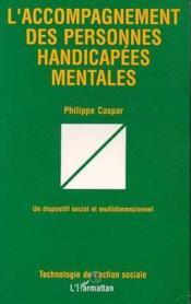 Accompagnement des personnes handicapées mentales - Couverture - Format classique