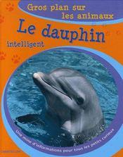 Gros Plan Sur Les Animaux 27. Le Dauphin Intelligent - Intérieur - Format classique