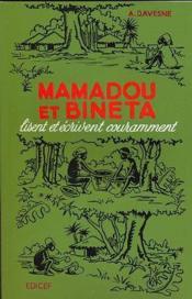 Mamadou et bineta lisent et ecrivent couramment ce - Couverture - Format classique