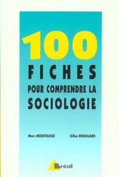100 Fiches Pour Comprendre La Sociologie - Intérieur - Format classique