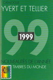 Catalogue mondial des nouveautés 1999 ; tous les timbres émis en 1999 - Intérieur - Format classique