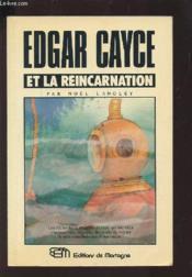 Edgar Cayce Et Reincarnation - Couverture - Format classique